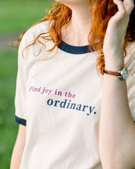 Find Joy In The Ordinary Tee