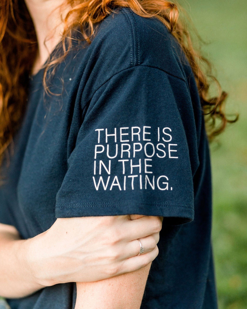 There is Purpose in the Waiting Tee