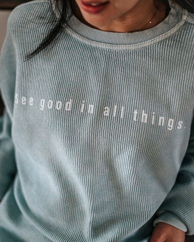 See Good In All Things Oversized Corduroy Crew