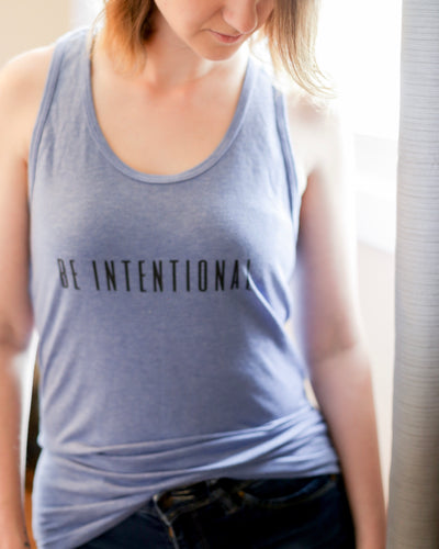 Be Intentional Tank