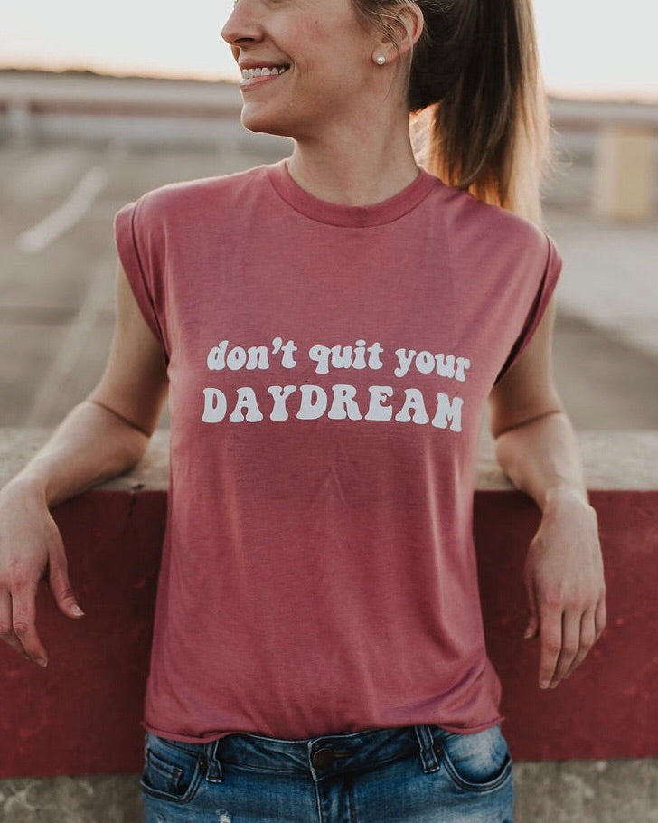 Don't Quit Your Daydream Tee, DaydreamPinkS, DaydreamPinkM, DaydreamPinkL, DaydreamPinkXL, DaydreamPink2X
