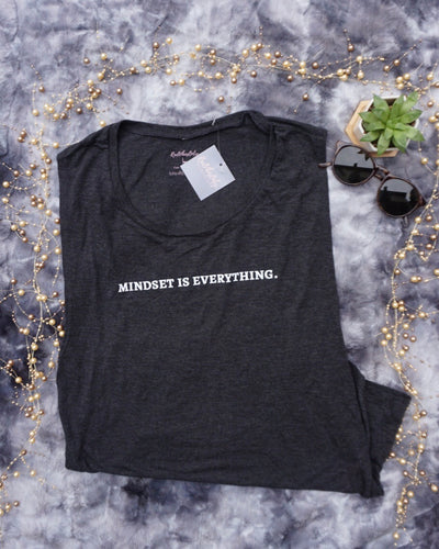 Mindset Is Everything Muscle Tank