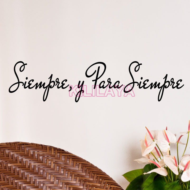 "Spanish Quote ""Siempre, y para siempre"" Vinyl Wall Stickers Wall Decals Home Decor Wallpaper for Living Room House Decoration"