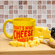 That's What Cheese Said Coffee Mug