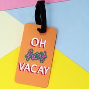 Buy Oh Hey Vacay Luggage Tag Travel Essentials Online India Best Price