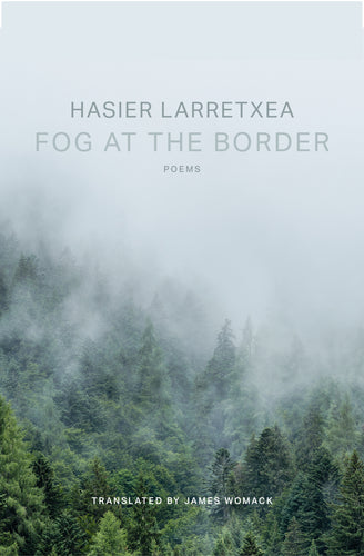 Fog at the Border [Spring | Summer 2021]