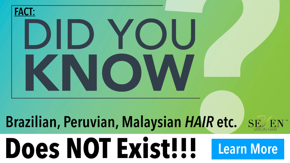 Did You Know? Brazilian, Peruvian, Malaysian Hair DOES NOT EXIST!!!