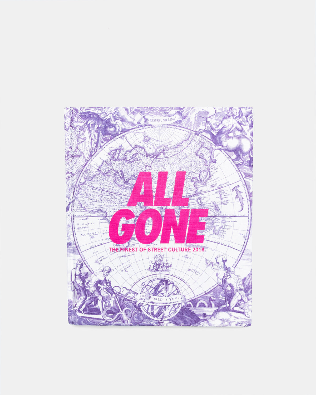 All Gone - All Gone 2018 'The World is Yours' (Pink Matter)