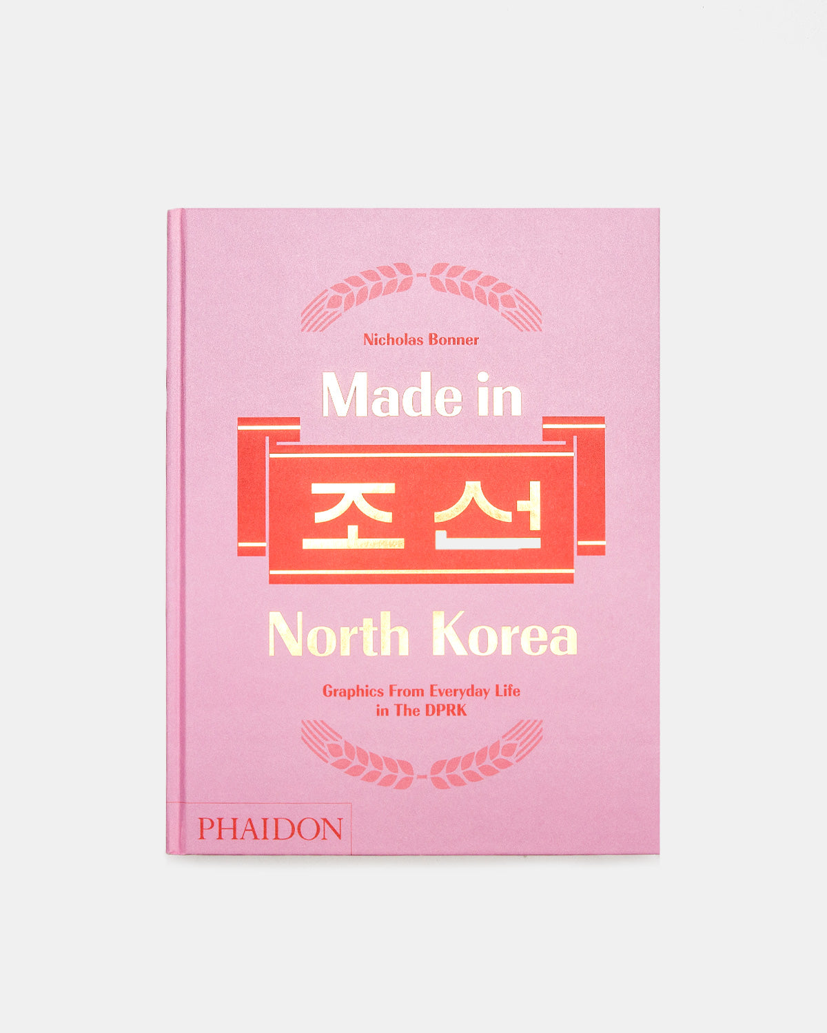 Phaidon - Made in North Korea