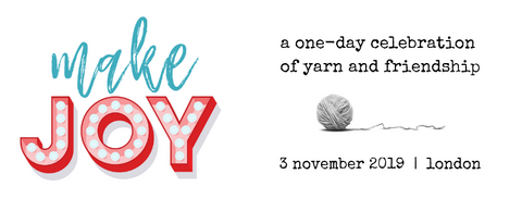 Make Joy - a Celebration of Yarn and Friendship