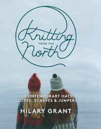 Knitting From The North - 30 Contemporary Hats,Gloves,Scarves and Jumpers - SALE