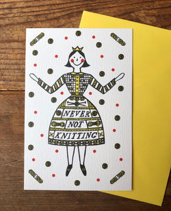 Never not Knitting greetings card