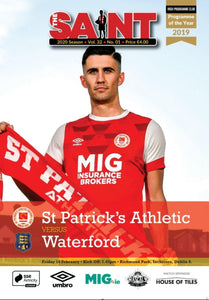 The Saint: Matchday Magazine Volume 32 Issue 1 vs Waterford FC