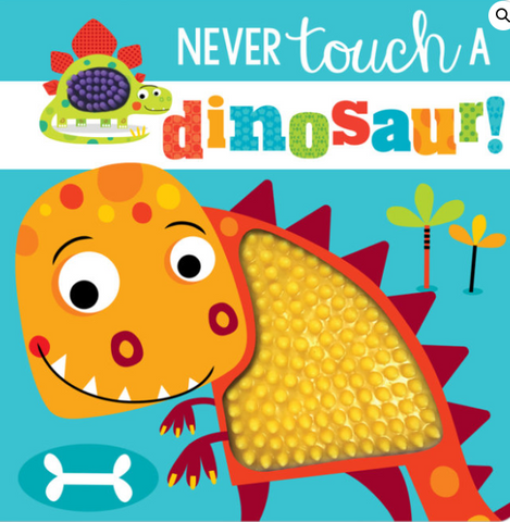 Never touch a dinosaur book