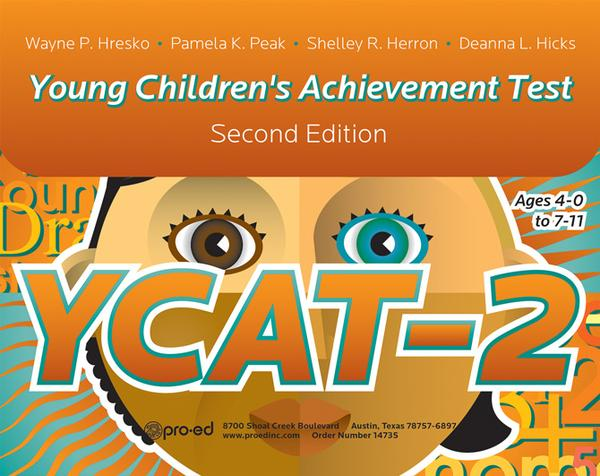 Young Children's Achievement Test Kit, Second Edition (YCAT-2)