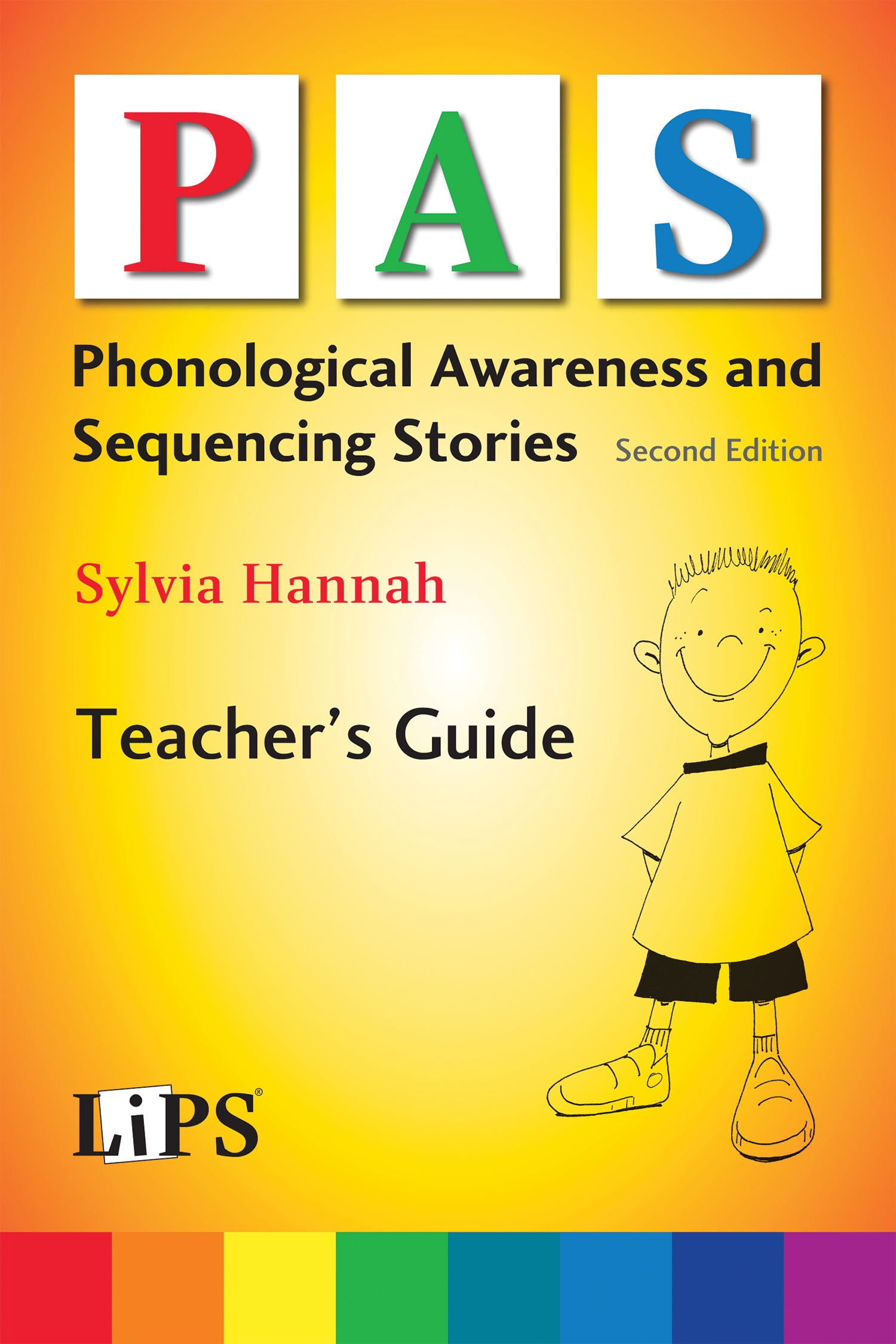 Phonological Awareness and Sequencing (PAS) Stories Teacher's Guide