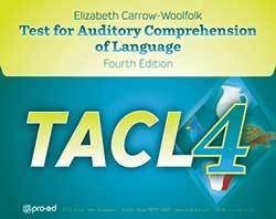 Test for Auditory Comprehension of Language - Fourth Edition (TACL-4)