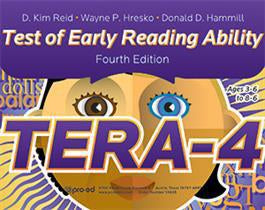Test of Early Reading Ability - Fourth Edition (TERA-4)