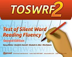 Test of Silent Word Reading Fluency - Second Edition (TOSWRF-2)