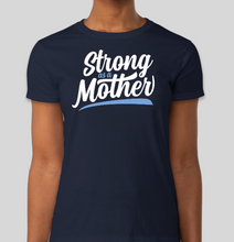 Strong As A Mother T-Shirt