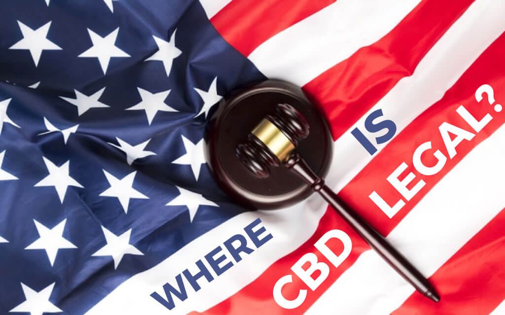 CBD Legality: Where Is CBD Legal In The U.S.?