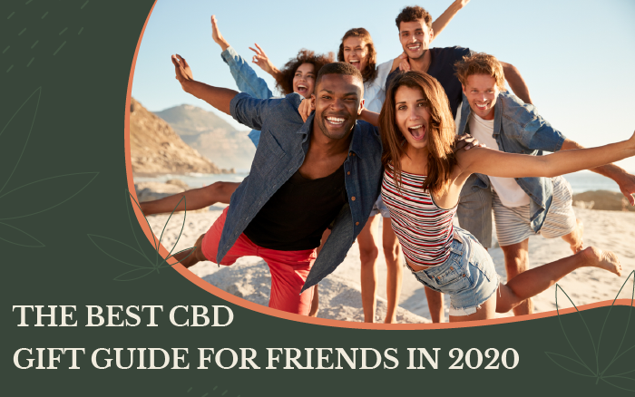 The Best CBD Gift Guide for Friends in 2020