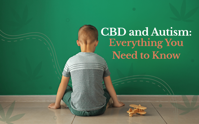 CBD and Autism: Everything You Need to Know