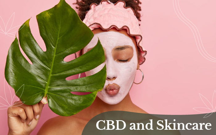 CBD and Skincare [Different Types of CBD for Skin Care Products]