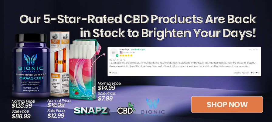 Our 5-Star-Rated CBD Products Are Back in Stock to Brighten Your Days!