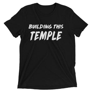 """Building This Temple"" Unisex T-Shirt - Divine Design Fitness"