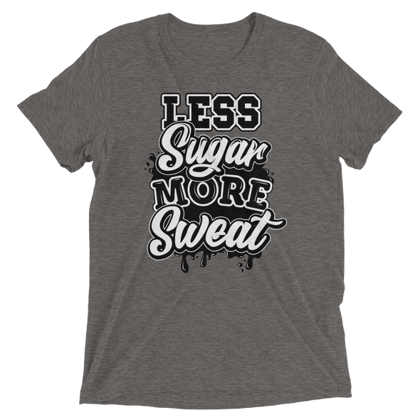 """LESS SUGAR MORE SWEAT"" Unisex T-Shirt - Divine Design Fitness"
