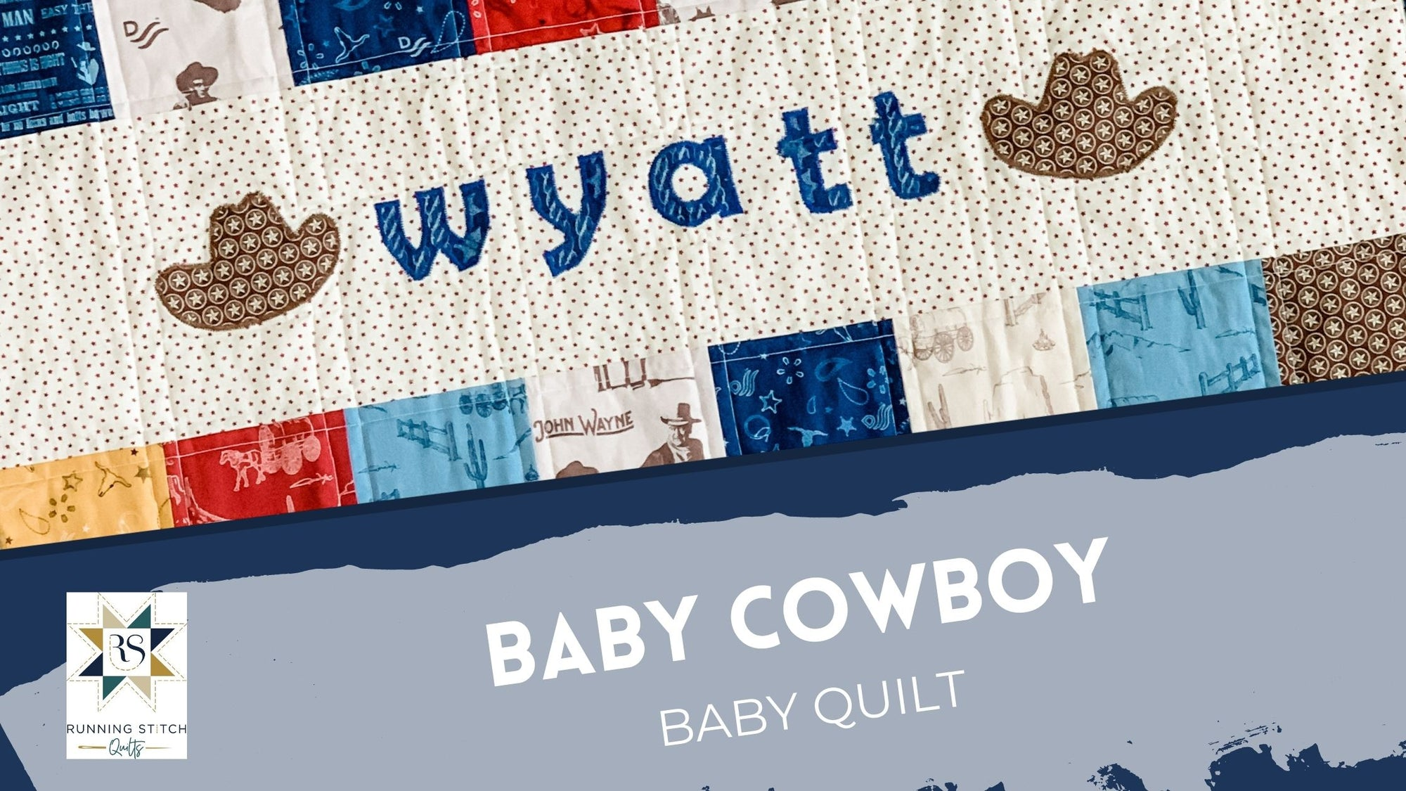 Baby Cowboy Quilt