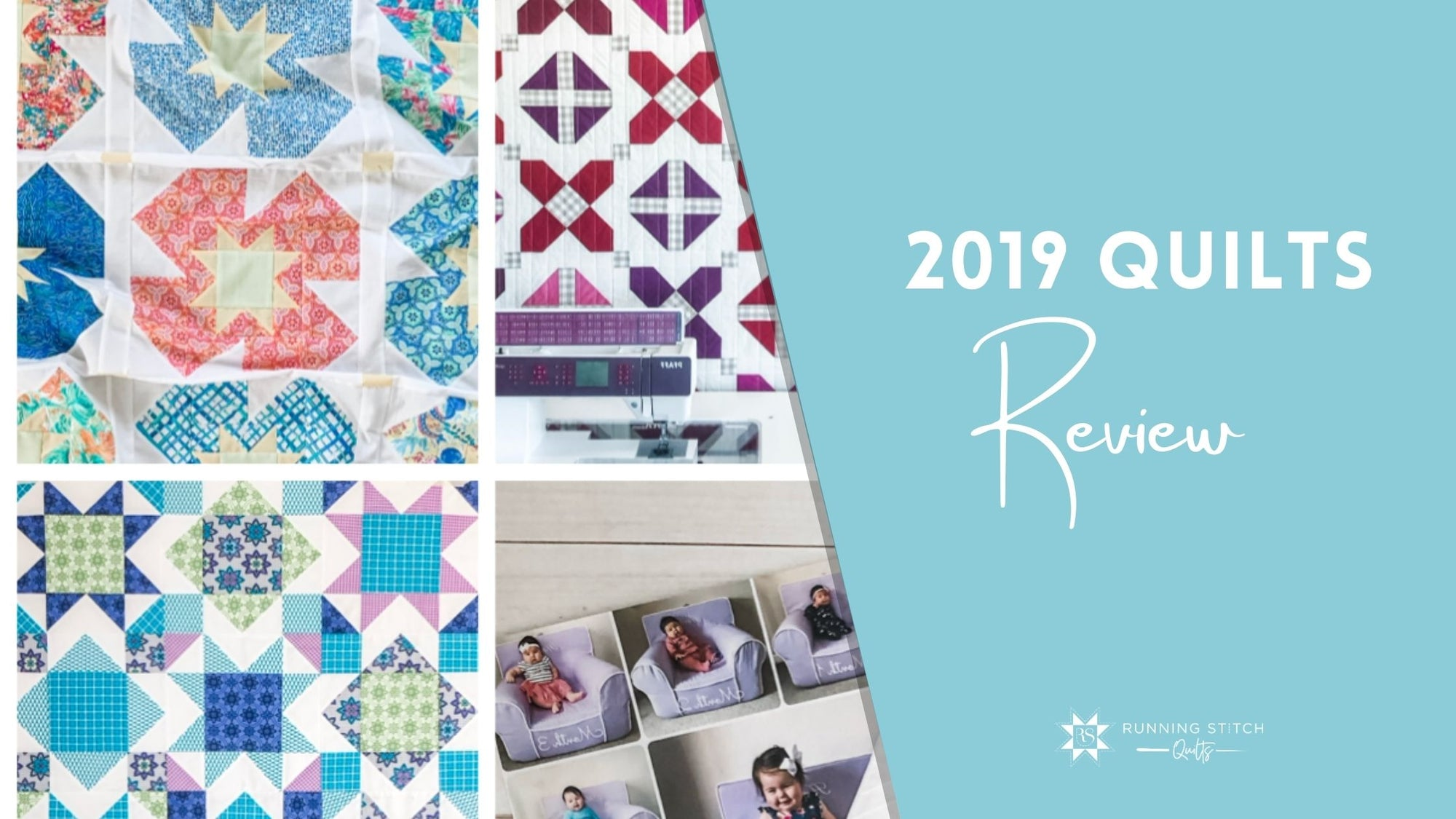 2019 Quilts in Review
