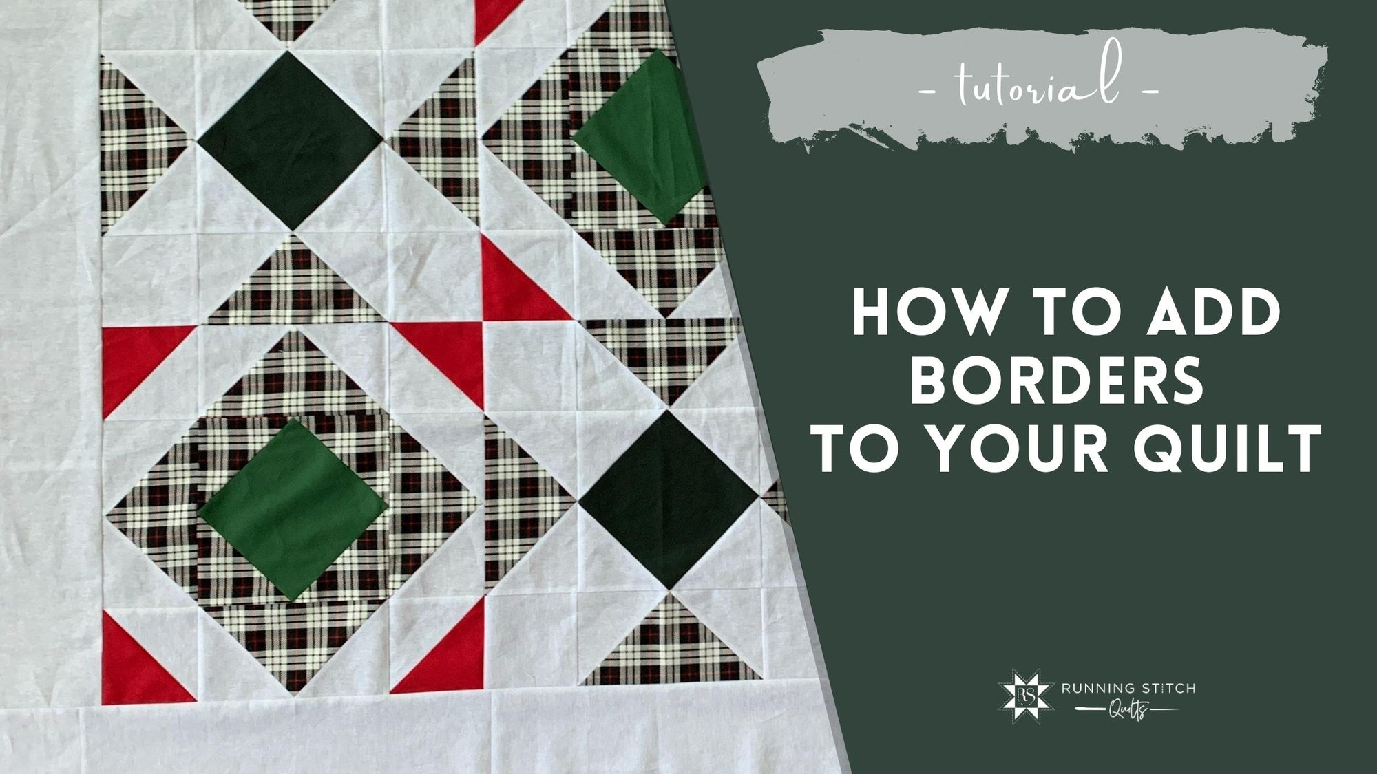 How to Add Borders to your Quilt