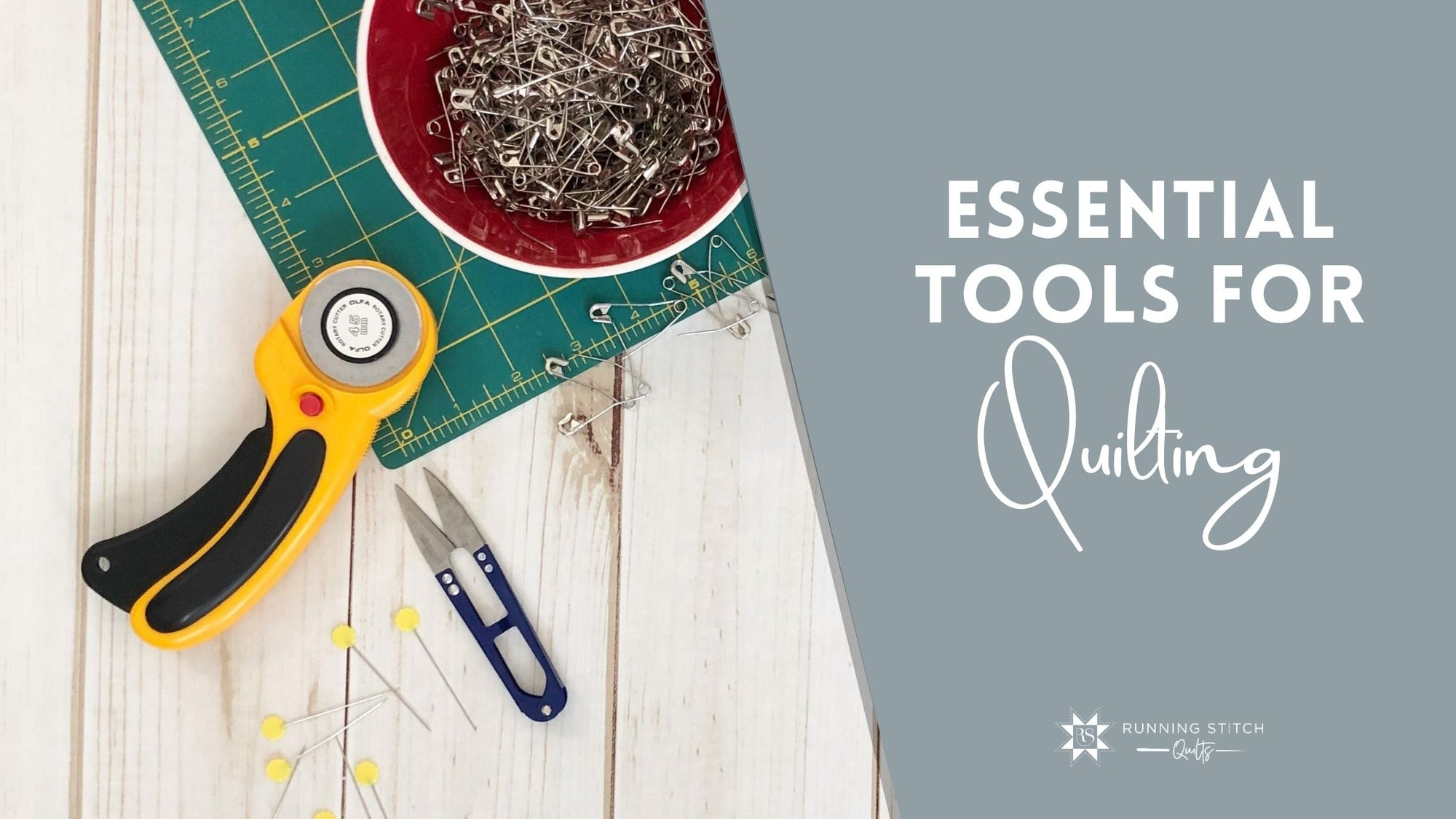 Essential Tools for Quilting