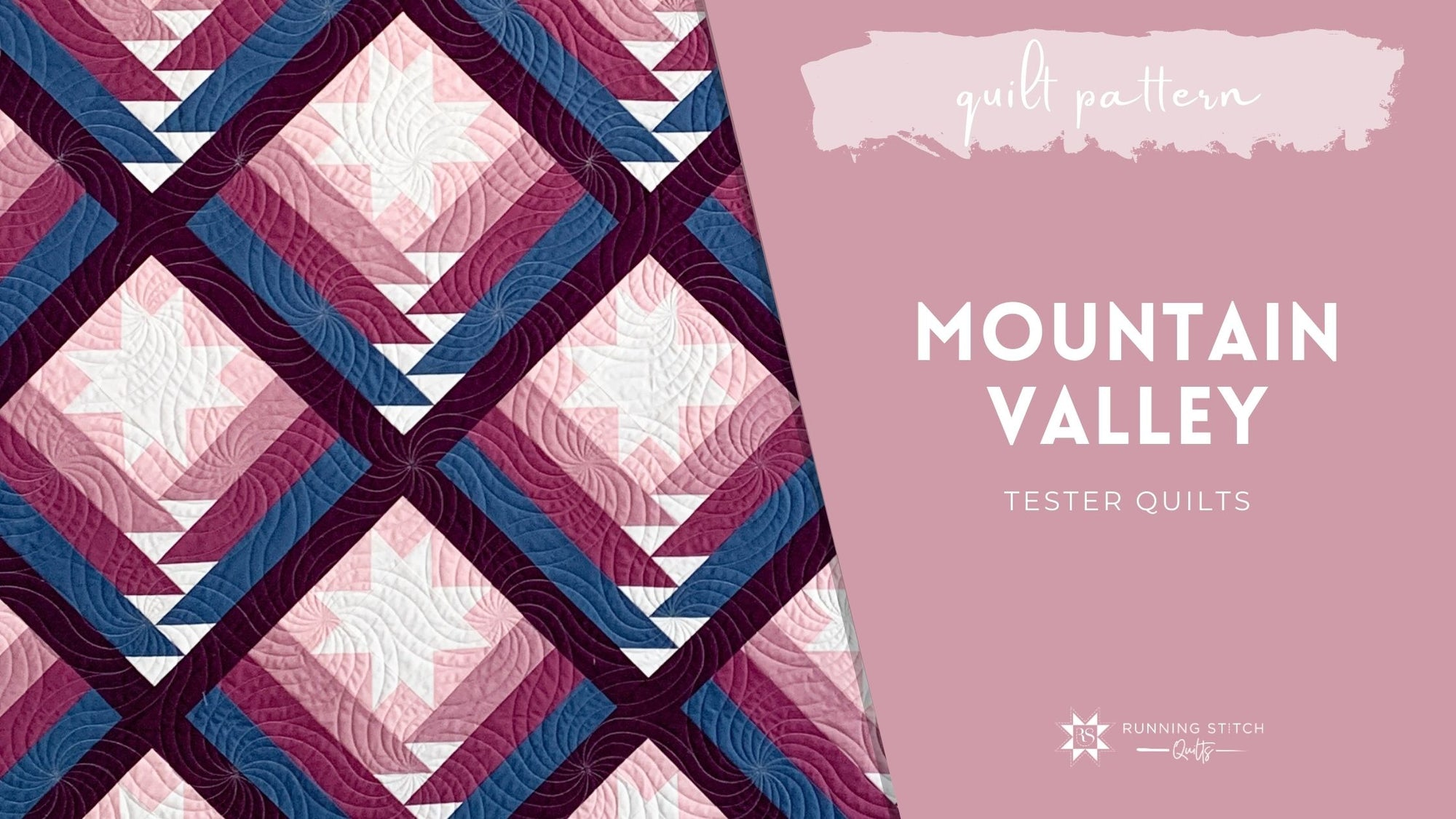 Mountain Valley Quilt - Tester Versions