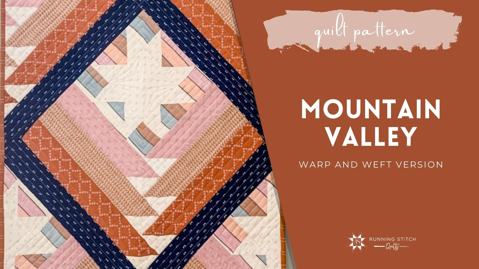 Mountain Valley Quilt - Warp and Weft Version