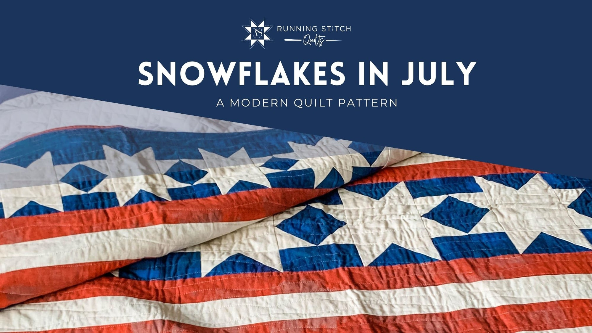 Snowflakes in July Quilt Pattern