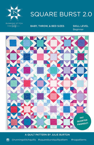 Square Burst 2.0 Quilt Pattern - PRINTED