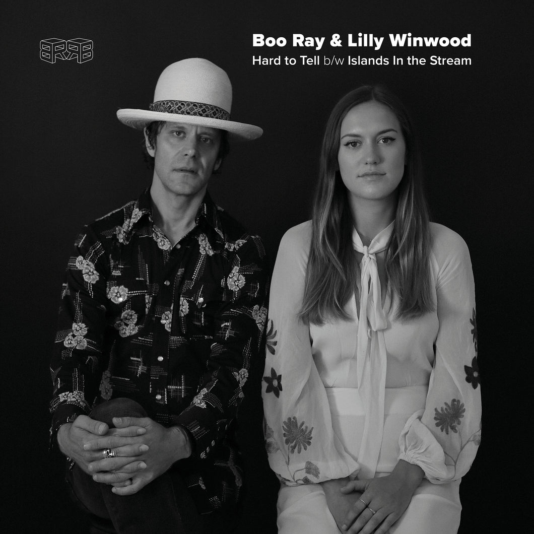 Boo Ray & Lilly Winwood - Hard To Tell / Islands In The Stream (7