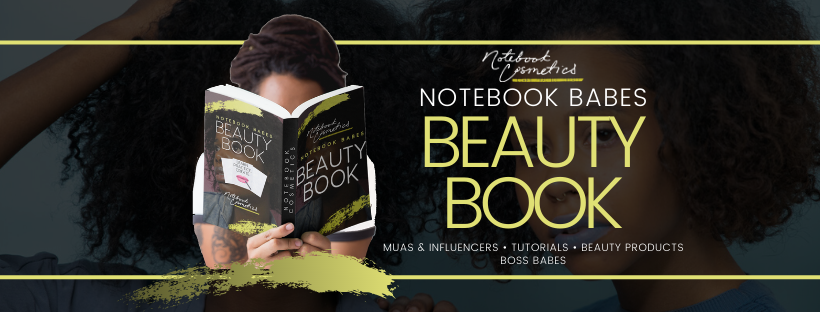 Notebook Cosmetics Presents: Beauty Book Discussions featuring @ndeye.peinda & @thefatimatoure