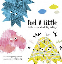 Feel a Little by Jenny Palmer and Evie Kemp | Bear & Moo | Bear and Moo | Hamilton, New Zealand | NZ Book | kids books | cloth nappies | environmentally friendly | save money | good for the environment | sustainable living | waste free | Feel a Little by Jenny Palmer and Evie Kemp