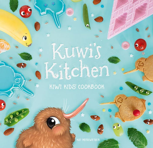 Kuwi's Kitchen - Kiwi Kids Cookbook | Bear & Moo | Bear and Moo | Hamilton, New Zealand | NZ Book | kids books | Kat Merewether | play | cloth nappies | environmentally friendly | save money | good for the environment | sustainable living | waste free | Kuwi's Kitchen - Kiwi Kids Cookbook