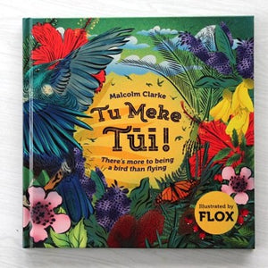 Tu Meke Tui Paperback by Malcolm Clarke and Flox | Bear & Moo | Bear and Moo | Hamilton, New Zealand | NZ Book | kids books | cloth nappies | environmentally friendly | save money | good for the environment | sustainable living | waste free | Tu Meke Tui Paperback by Malcolm Clarke and Flox