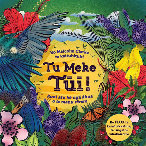 Tu Meke Tui - Te Reo | Bear & Moo | Bear and Moo | Hamilton, New Zealand | NZ Book | kids books | Flox | play | cloth nappies | environmentally friendly | save money | good for the environment | sustainable living | waste free | Tu Meke Tui - Te Reo