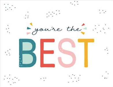 Greeting Card - You're the Best
