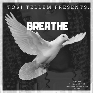 Breathe by Tori Tellem
