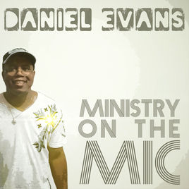 """Ministry On The Mic"" by Daniels Evans MP3"