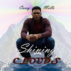 """Shining Clouds"" by Corey Mills"