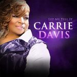 """Let Me Tell It"" by Carrie Davis"